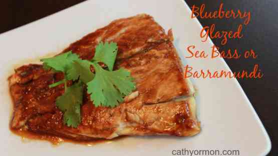 Blueberry Glazed Sea Bass or Barramundi